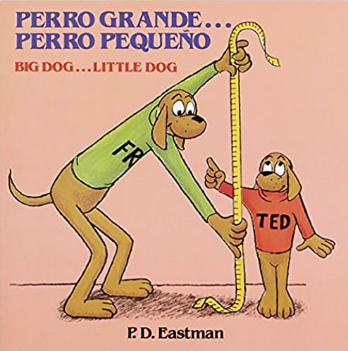 Perro Grande... Perro Pequeno, Big Dog.... Little Dog