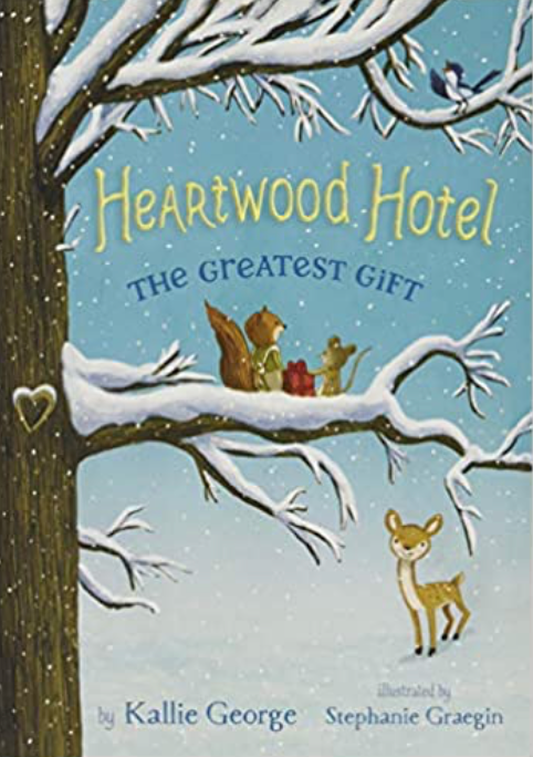 Heartwood Hotel The Greatest Gift