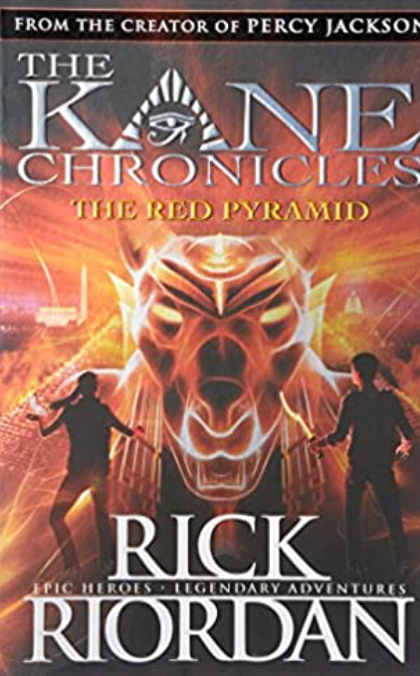 Kane Chronicles The Red Pyramid, Book 1