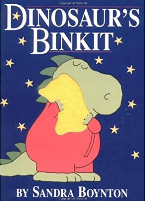 Dinosaur's Binkit Board Book