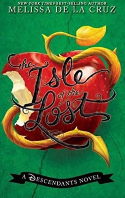 The Isle of the Lost: A Descendants Novel 1