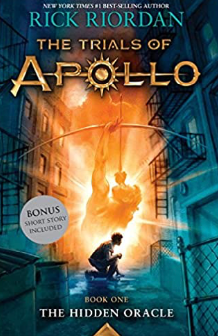 The Hidden Oracle. Trials of Apollo, Book One