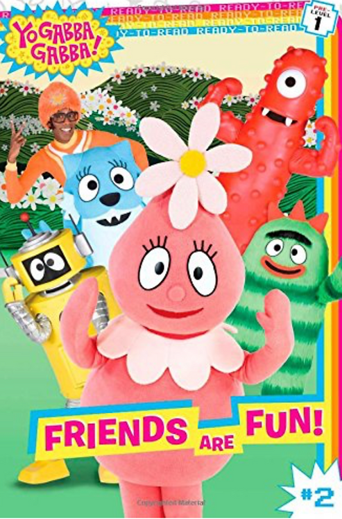 Yo Gabba Gabba! Friends are Fun!