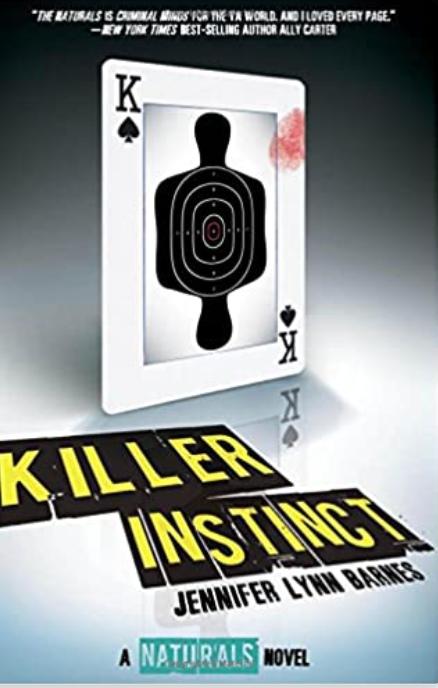 Killer Instinct, The Naturals Book 2