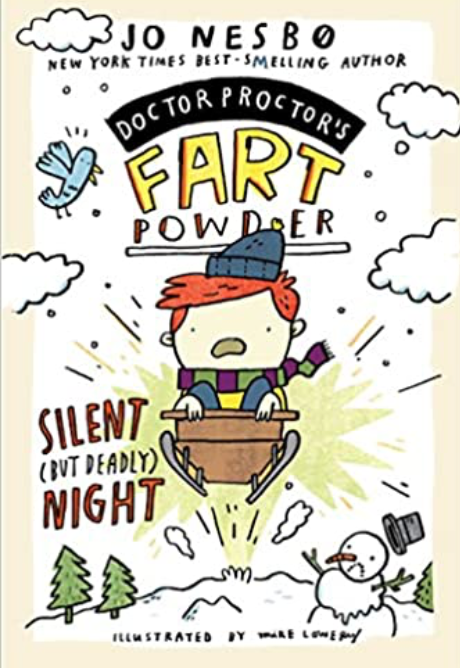 Silent (But Deadly) Night (Doctor Proctor's Fart Powder)
