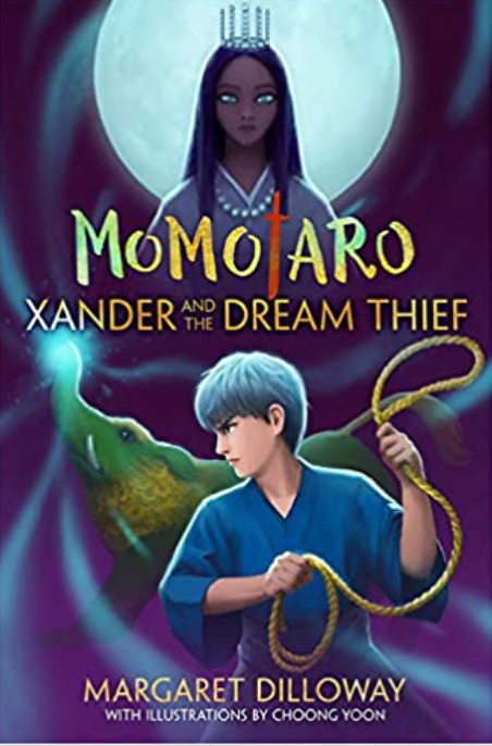 Momotaro Xander and the Dream Thief Book 2
