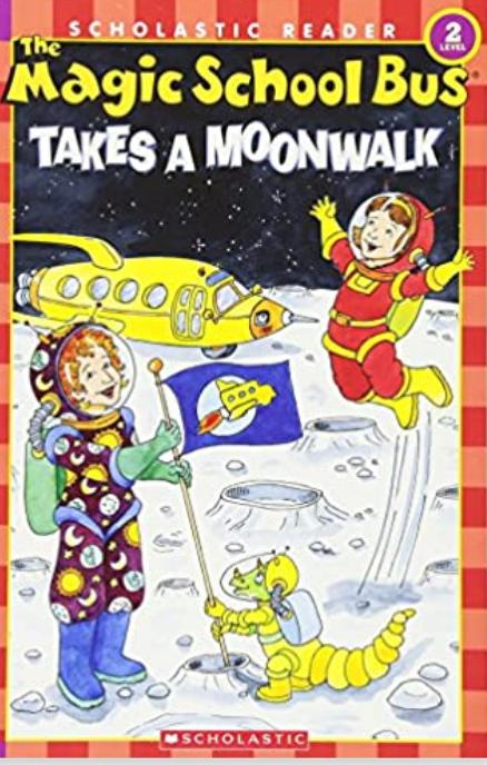 The Magic School Bus Takes a Moonwalk