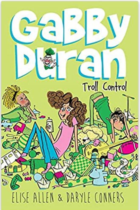 Gabby Duran, Book 2: Troll Control