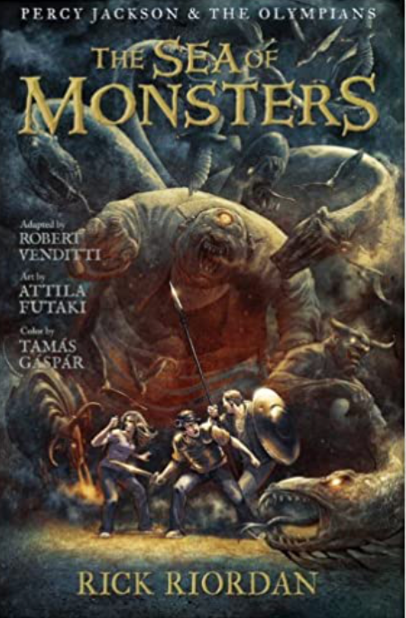 The Sea of Monsters Graphic Novel Percy Jackson and the Olympians, Book 2