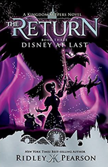 Kingdom Keepers: The Return Book 3, Disney at Last