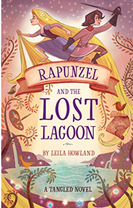 A Tangled Novel: Rapunzel and the Lost Lagoon
