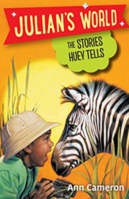Julian's World: The Stories Huey Tells