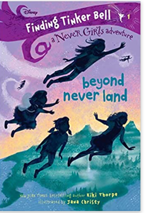 Finding Tinker Bell: Book 1: Beyond Never Land.  Disney: The Never Girls