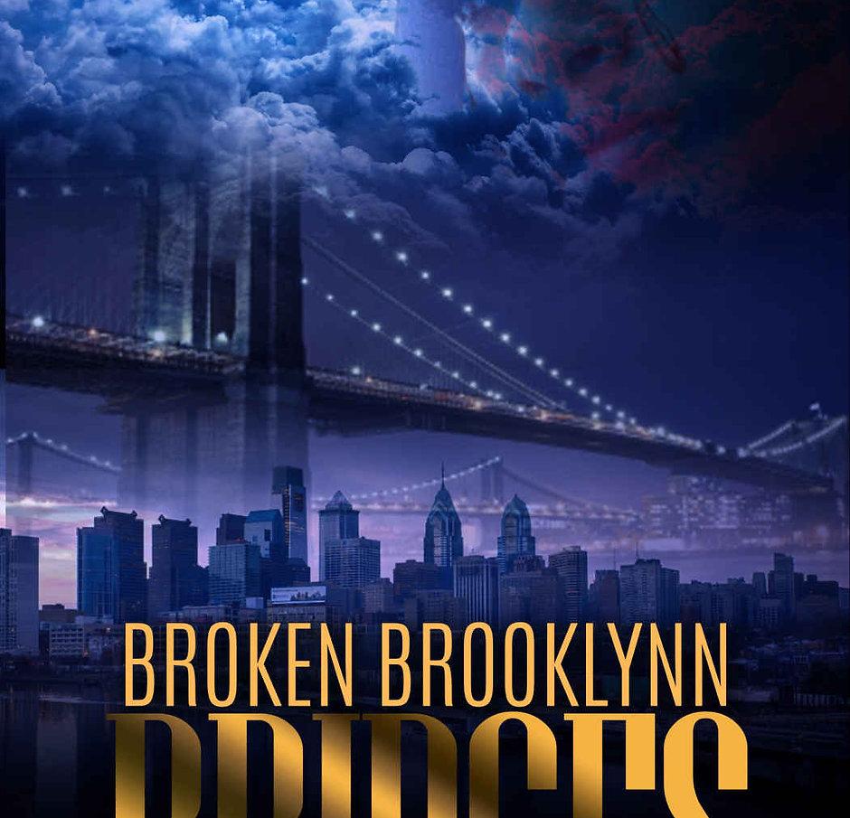 Broken Brooklynn Bridges - Jersi K. Lee