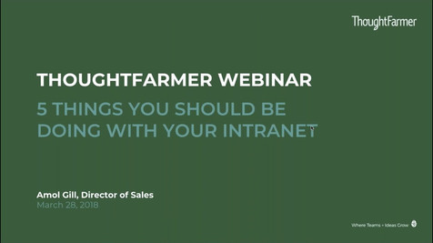 Webinar - 5 Things You Should be Doing With Your Intranet