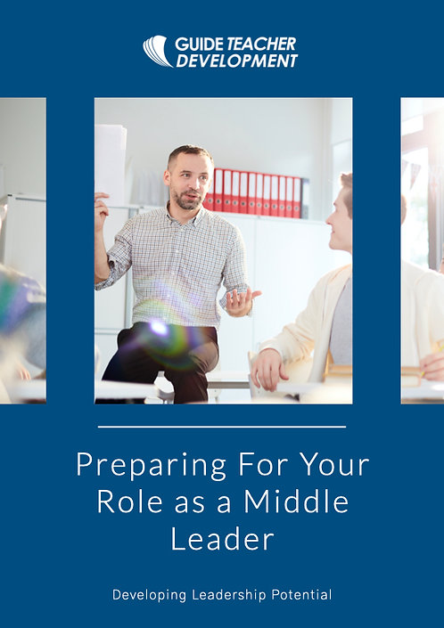 Preparing for your role as a middle leader