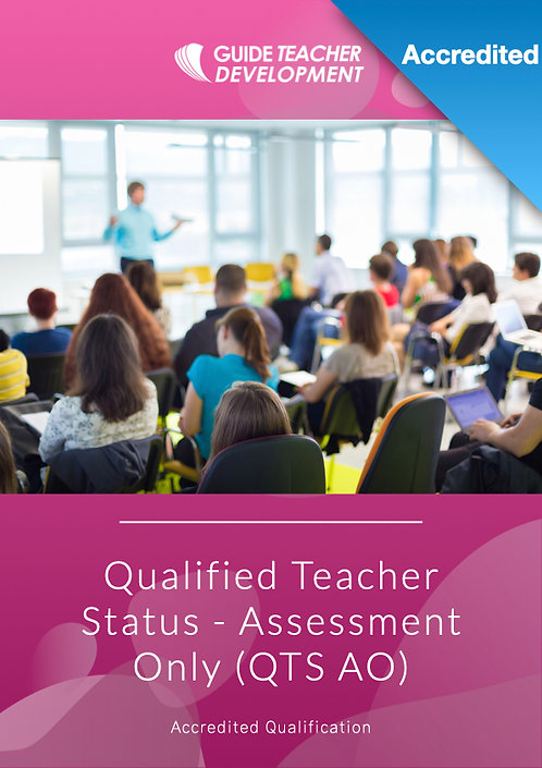 Qualified Teacher Status: Assessment Only (QTS AO)