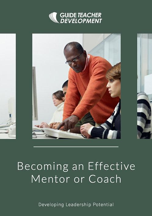 Becoming an effective mentor or coach