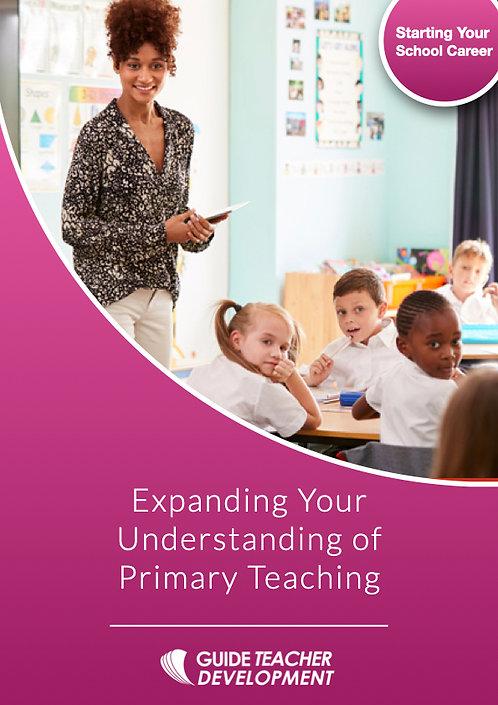 Expanding your understanding of Primary School Teaching