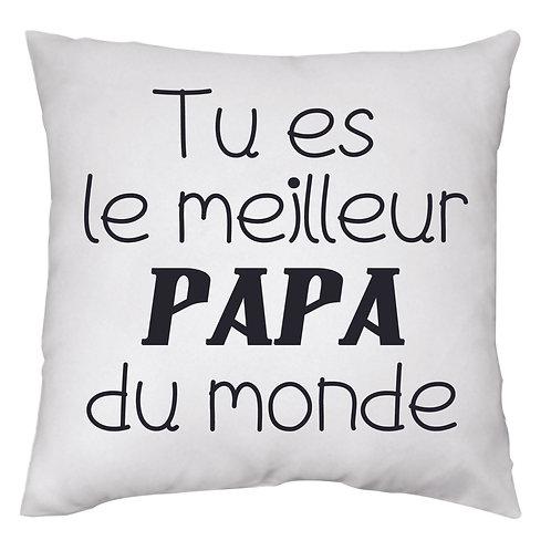Coussin 16x16 - Tu es le meilleur papa du monde