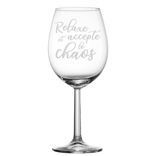 Gravure sur verre - Relaxe et accepte le chaos