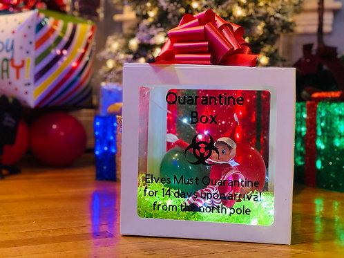 Led Quarantine elf Box