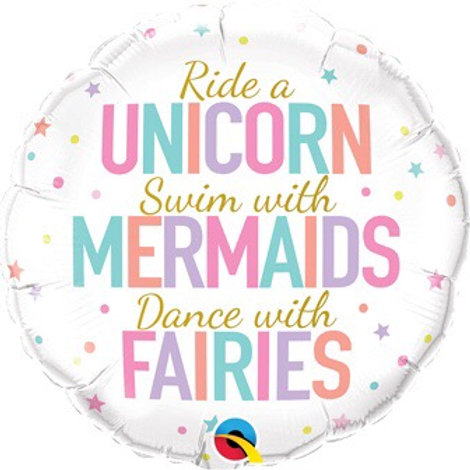 "UNICORN/MERMAIDS/FAIRIES  18"" balloon"