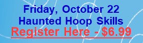 October 22 - Haunted Hoop Skills.jpg