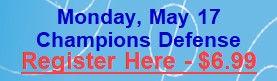 May 17 - Champions Defense.jpg