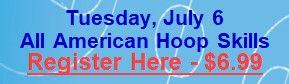 July 6 - All American Hoop Skills.jpg