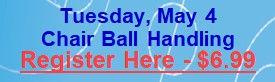 May 4 - Chair Ball Handling.jpg