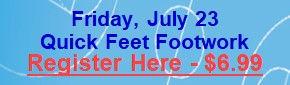 July 23 - Quick Feet Footwork.jpg