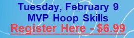 Feb 9 - MVP Hoop Skills.jpg