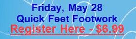 May 28 - Quick Feet Footwork.jpg