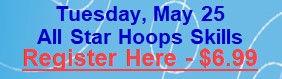 May 25 - All Star Hoops Skills.jpg
