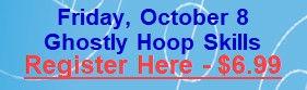 October 8 - Ghostly Hoop Skills.jpg