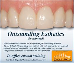 Outstanding Esthetics is Guaranteed
