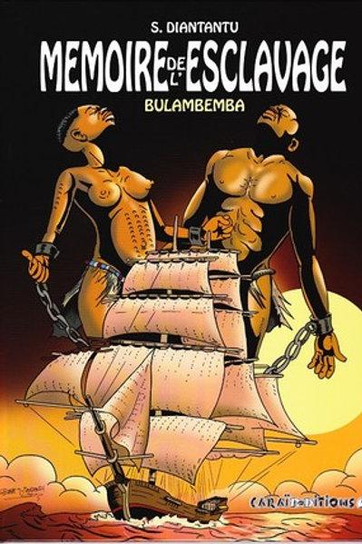 Mémoire de l'Esclavage, T. 1