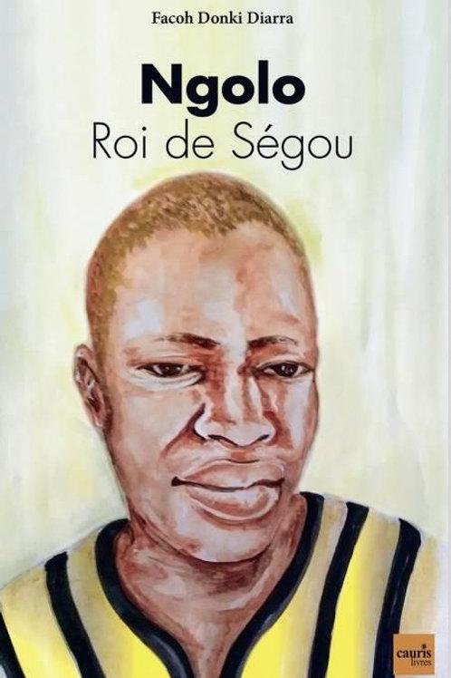 Ngolo Roi de Ségou
