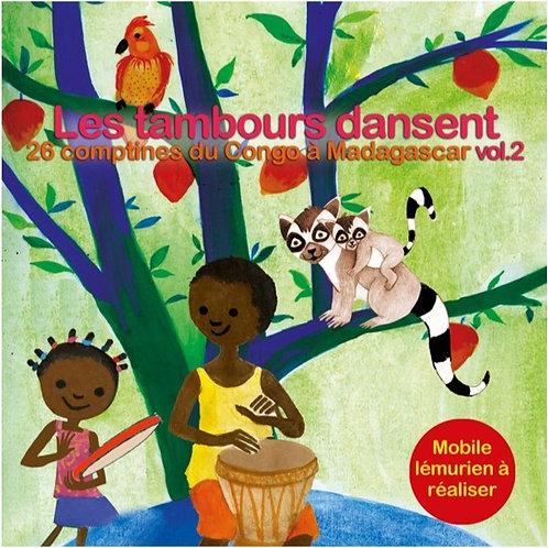 CD Les tambours dansent Vol.2