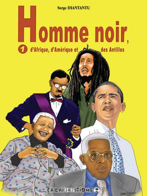 Homme Noir, T. 1