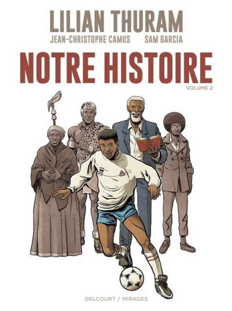 Notre Histoire, T. 2 - M