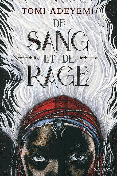 De Sang et de Rage