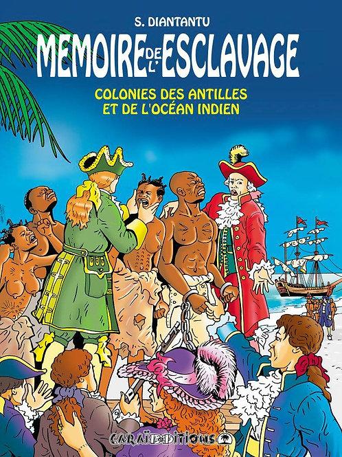 Mémoire del'Esclavage, T. 5