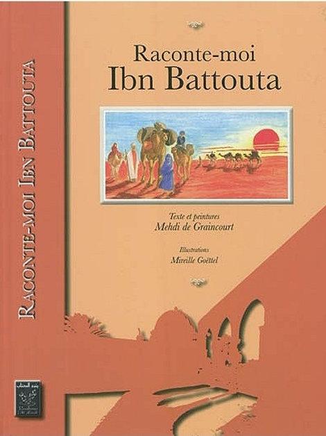 Raconte-moi Ibn Battouta - M