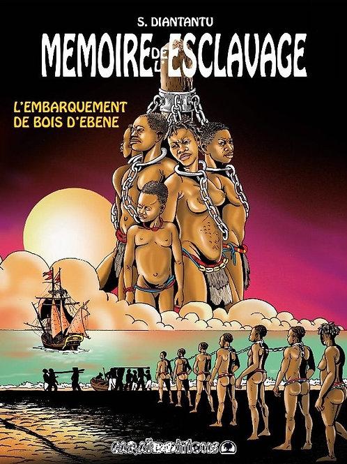 Mémoire de l'Esclavage, T. 3 - M