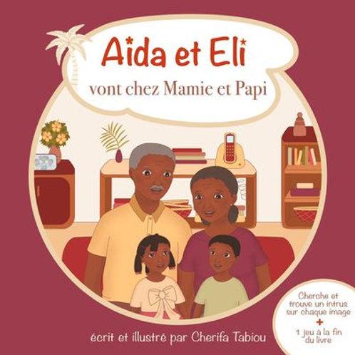 Aida et Eli vont chez Mamie et Papi