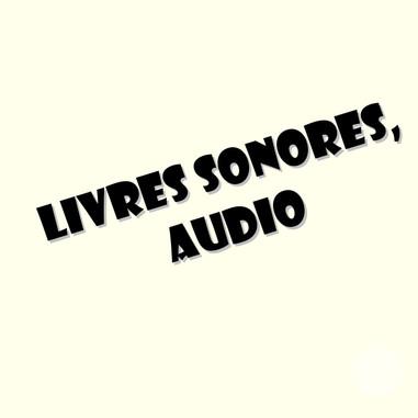 Livres sonores, audio