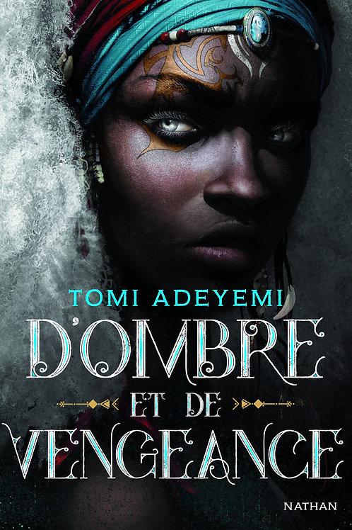 D'Ombre et de Vengeance - Tome 2