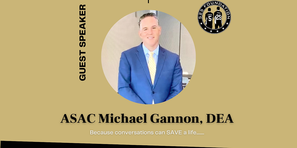 CONVERSATIONS with ASAC ( Assistant Special Agent In Charge) Michael Gannon, DEA